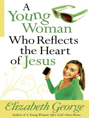 cover image of A Young Woman Who Reflects the Heart of Jesus