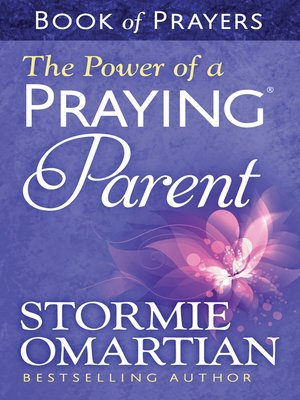 cover image of The Power of a Praying® Parent Book of Prayers