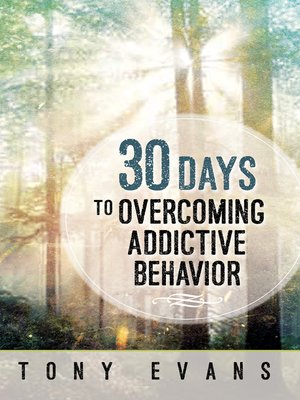 cover image of 30 Days to Overcoming Addictive Behavior