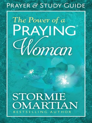 cover image of The Power of a Praying® Woman Prayer and Study Guide