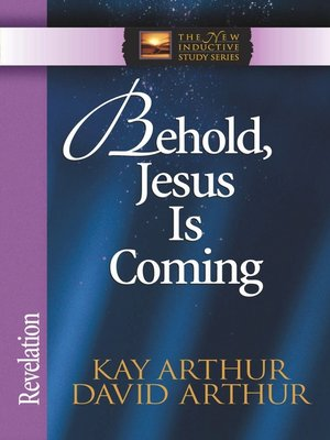cover image of Behold, Jesus Is Coming!