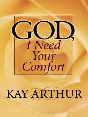 cover image of God, I Need Your Comfort