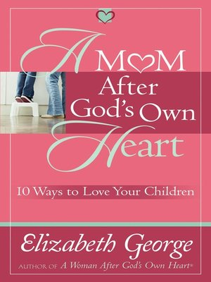 cover image of A Mom After God's Own Heart