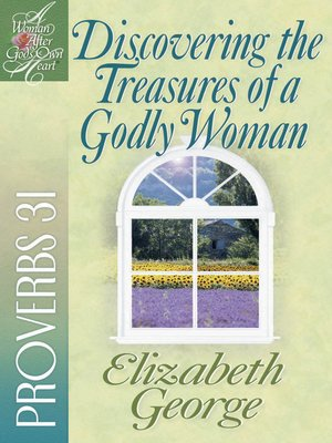 cover image of Discovering the Treasures of a Godly Woman