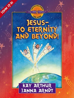 cover image of Jesus—to Eternity and Beyond!