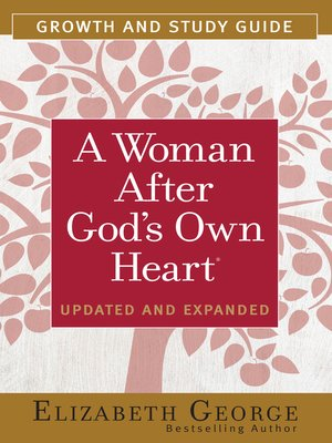 cover image of A Woman After God's Own Heart® Growth and Study Guide