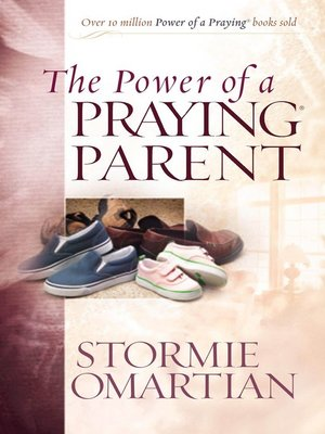 The Power of a Praying® Woman by Stormie Omartian