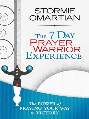 cover image of The 7-Day Prayer Warrior Experience