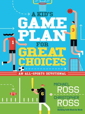 cover image of A Kid's Game Plan for Great Choices