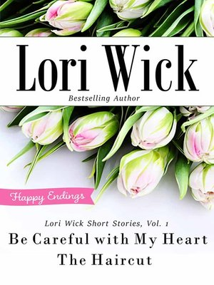 cover image of Lori Wick Short Stories, Vol. 1