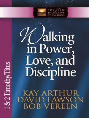 cover image of Walking in Power, Love, and Discipline
