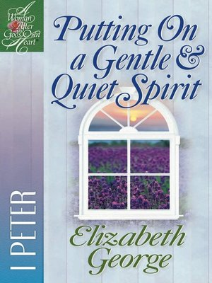 cover image of Putting on a Gentle & Quiet Spirit