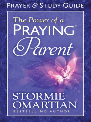 cover image of The Power of a Praying® Parent Prayer and Study Guide