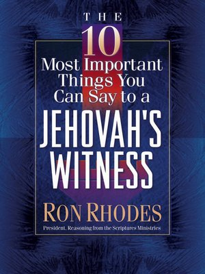 cover image of The 10 Most Important Things You Can Say to a Jehovah's Witness
