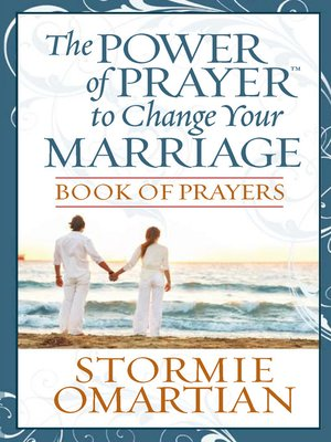 cover image of The Power of Prayer™ to Change Your Marriage Book of Prayers