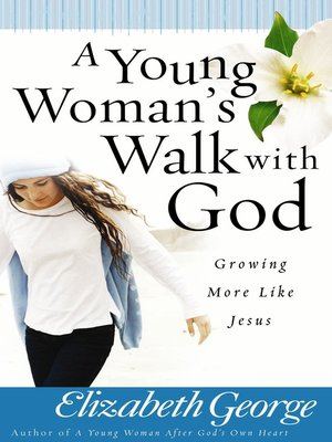 cover image of A Young Woman's Walk with God