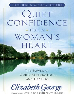 cover image of Quiet Confidence for a Woman's Heart