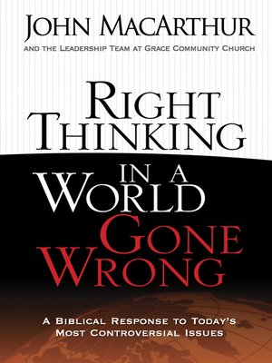 cover image of Right Thinking in a World Gone Wrong