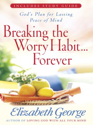 cover image of Breaking the Worry Habit...Forever!