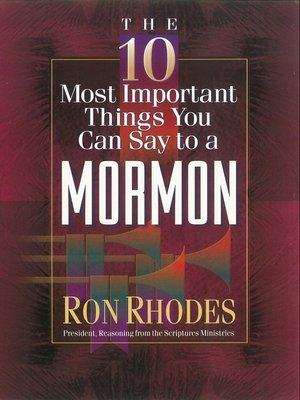 cover image of The 10 Most Important Things You Can Say to a Mormon