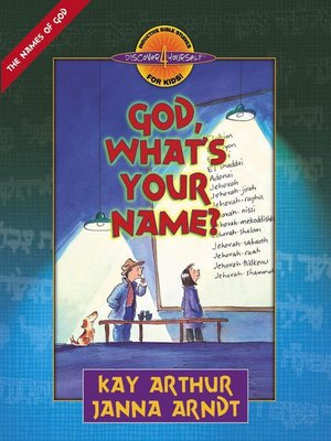 cover image of God, What's Your Name?