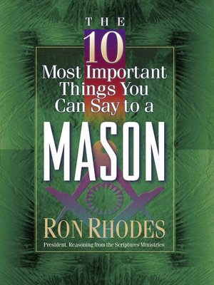 cover image of The 10 Most Important Things You Can Say to a Mason