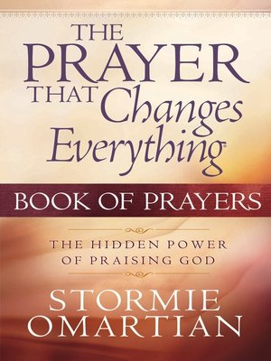 cover image of The Prayer That Changes Everything® Book of Prayers