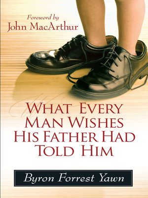 cover image of What Every Man Wishes His Father Had Told Him