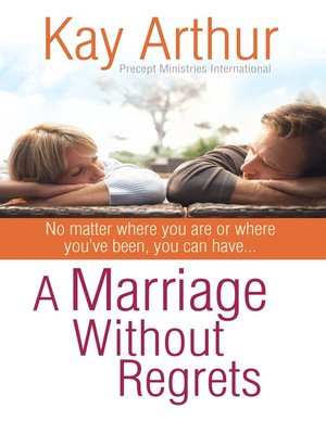 cover image of A Marriage Without Regrets