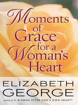 cover image of Moments of Grace for a Woman's Heart