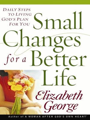 cover image of Small Changes for a Better Life