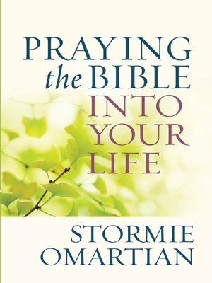 cover image of Praying the Bible into Your Life