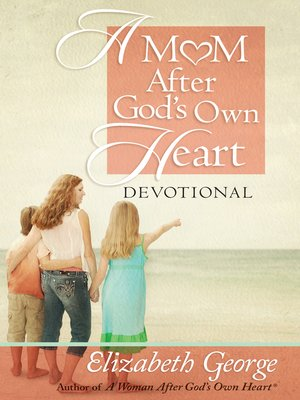 cover image of A Mom After God's Own Heart Devotional