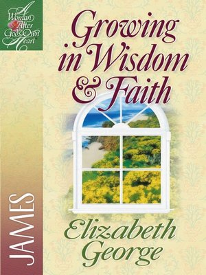 cover image of Growing in Wisdom & Faith