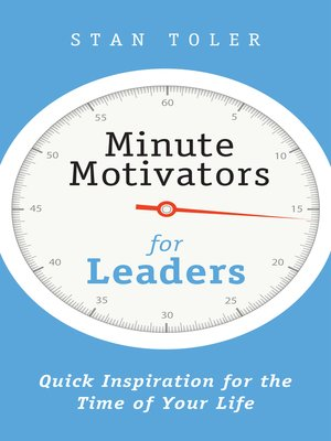 Minute motivators for leaders by stan toler overdrive rakuten minute motivators for leaders fandeluxe Image collections