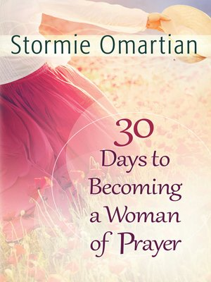 cover image of 30 Days to Becoming a Woman of Prayer