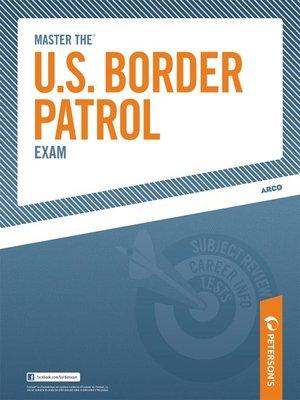 cover image of Master the U.S. Border Patrol Exam