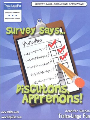 cover image of Survey says...Discutons, Apprenons!