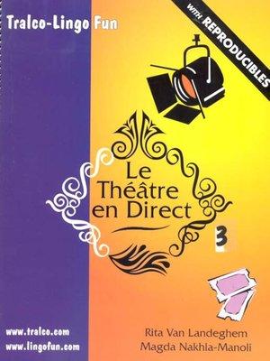 cover image of Le Théâtre en Direct, Volume 3
