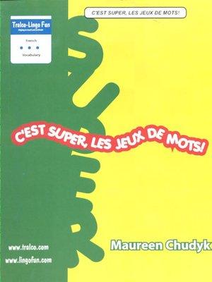 cover image of C'est super, les jeux de mots!