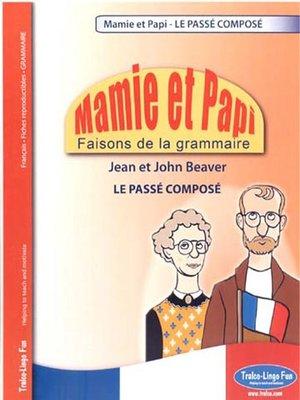 cover image of Le Passé Composé