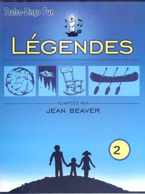 cover image of Légendes du Québec, Volume 2
