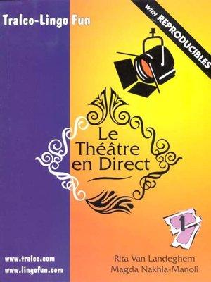 cover image of Le Théâtre en Direct, Volume 1