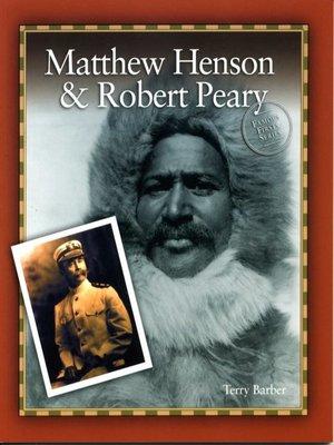 cover image of Matthew Henson & Robert Peary