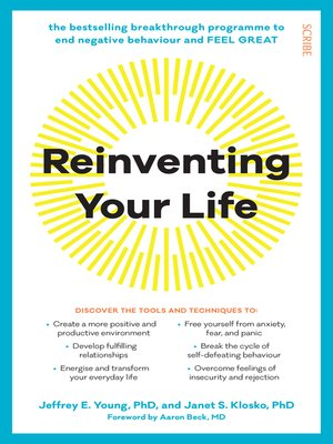 Reinventing Your Life by Jeffrey E. Young · OverDrive