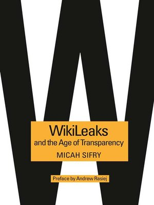 cover image of WikiLeaks and the Age of Transparency