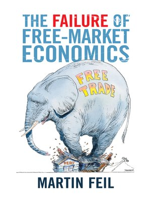 cover image of The Failure of Free-Market Economics