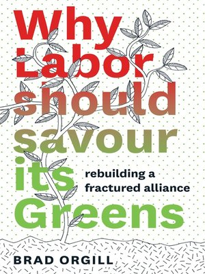 cover image of Why Labor Should Savour Its Greens