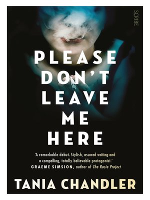 cover image of Please Don't Leave Me Here