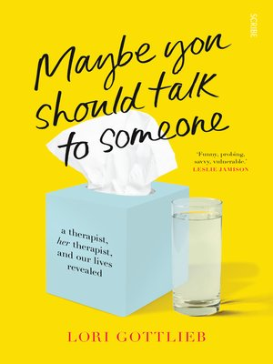 cover image of Maybe You Should Talk to Someone